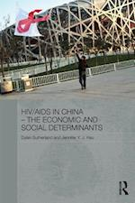 HIV/AIDS in China - The Economic and Social Determinants af Jennifer Y. J. Hsu