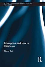 Corruption and Law in Indonesia (Routledge Contemporary Southeast Asia Series)