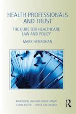 Health Professionals and Trust (Biomedical Law and Ethics Library)