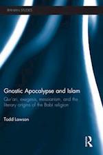 Gnostic Apocalypse and Islam (Iranian Studies)