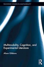 Multimodality, Cognition, and Experimental Literature (Routledge Studies in Multimodality)