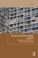 Housing Disadvantaged People? (Housing and Society Series)