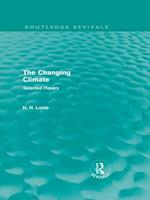 Changing Climate (Routledge Revivals) (Routledge Revivals A History of Climate Changes)