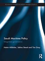 Saudi Maritime Policy (Routledge Studies in Middle Eastern Politics)