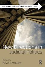 New Directions in Judicial Politics (New Directions in American Politics)