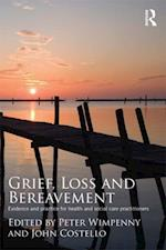 Grief, Loss and Bereavement