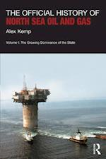 Official History of North Sea Oil and Gas (Government Official History Series)