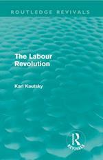 Labour Revolution (Routledge Revivals)