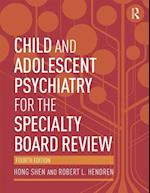 Child and Adolescent Psychiatry for the Specialty Board Review af Robert L Hendren