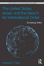 United States, Israel, and the Search for International Order (Role Theory and International Relations)