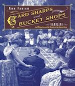 Card Sharps and Bucket Shops