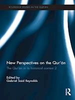 New Perspectives on the Qur'an (Routledge Studies In The Qur'an)