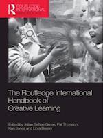 Routledge International Handbook of Creative Learning (Routledge International Handbooks of Education)