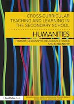 Cross-Curricular Teaching and Learning in the Secondary School... Humanities
