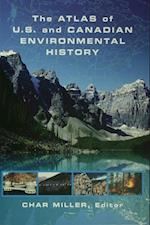 Atlas of U.S. and Canadian Environmental History