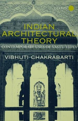 Indian Architectural Theory and Practice
