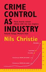 Crime Control as Industry af Nils Christie