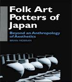 Folk Art Potters of Japan (Anthropology of Asia)