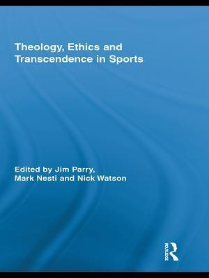 Theology, Ethics and Transcendence in Sports