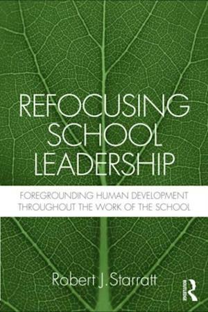 Refocusing School Leadership