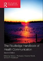 Routledge Handbook of Health Communication (Routledge Communication Series)