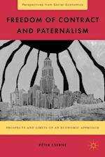 Freedom of Contract and Paternalism (Perspectives from Social Economics)