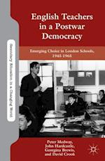 English Teachers in a Postwar Democracy (Secondary Education in a Changing World)