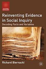 Reinventing Evidence in Social Inquiry (Cultural Sociology)