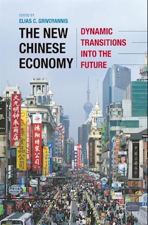 New Chinese Economy af Elias Grivoyannis
