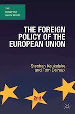 The Foreign Policy of the European Union (European Union Series)