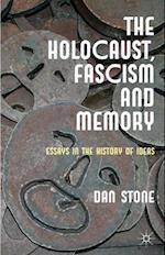 Holocaust, Fascism and Memory