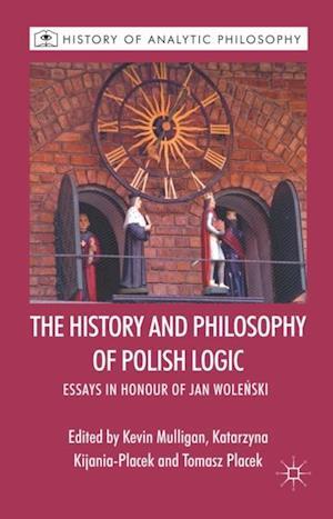 History and Philosophy of Polish Logic