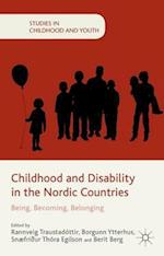 Childhood and Disability in the Nordic Countries (Studies in Childhood and Youth)