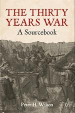 Thirty Years War af Peter H. Wilson
