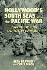 Hollywood's South Seas and the Pacific War af C. Dixon, S. Brawley