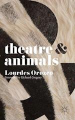 Theatre and Animals (Theatre and)