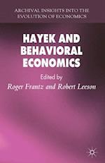 Hayek and Behavioral Economics (Archival Insights into the Evolution of Economics)
