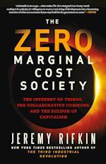 The Zero Marginal Cost Society af Jeremy Rifkin