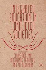 Integrated Education in Conflicted Societies