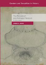 The Memoirs of John Addington Symonds (Genders and Sexualities in History)