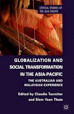 Globalization and Social Transformation in the Asia-Pacific: The Australian and Malayasian Experience