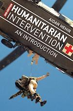 Humanitarian Intervention af Aidan Hehir