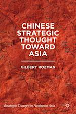 Chinese Strategic Thought toward Asia