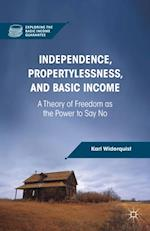 Independence, Propertylessness, and Basic Income (Exploring the Basic Income Guarantee)
