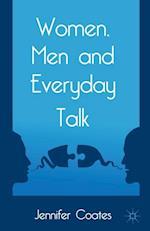 Women, Men and Everyday Talk