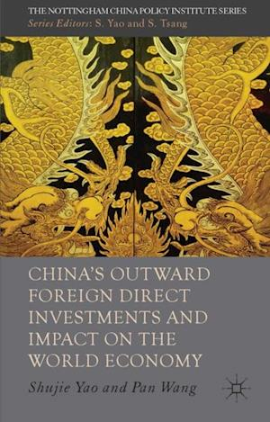 China's Outward Foreign Direct Investments and Impact on the World Economy