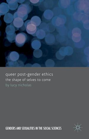 Queer Post-Gender Ethics