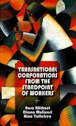 Transnational Corporations from the Standpoint of Workers af Diana Mulinari, Nora Rathzel, Aina Tollefsen