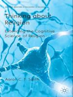 Thinking about Religion af Aaron C. T. Smith