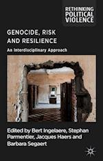 Genocide, Risk and Resilience (Rethinking Political Violence)